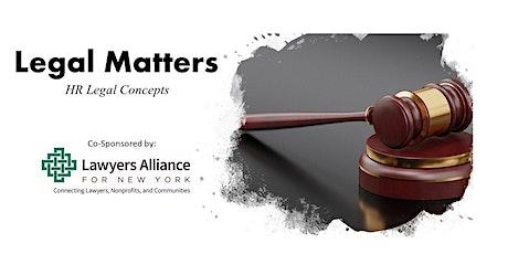 Legal Matters: HR Legal Concepts tickets
