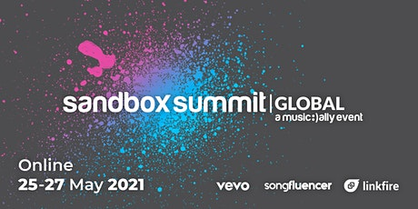 Sandbox Summit Global in association with Linkfire, Vevo and Songfluencer biglietti