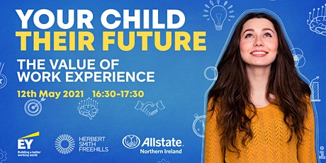 Your Child, Their Future: The value of work experience tickets