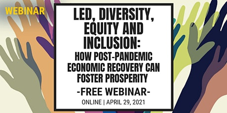 LED, Diversity, Equity and Inclusion tickets