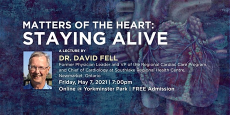 YP Speakers Series - Dr. David Fell - Matters of the Heart: Staying Alive tickets