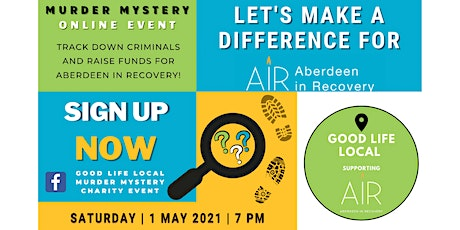 Good Life Local Murder Mystery for AiR tickets