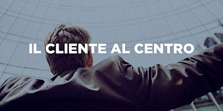 """Corso """"Il cliente al centro"""" biglietti"""