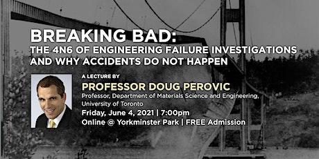 YP Speakers Series - Prof. Doug Perovic - Breaking Bad tickets