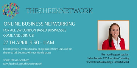The Sheen Network: Virtual Business Networking Meeting, April 2021 tickets