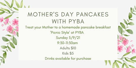Mother's Day Pancakes with PYBA tickets