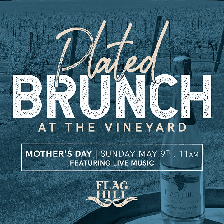 Flag Hill 3-Course Plated Brunch by the Vineyard *Mother's Day* image