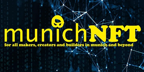 munichNFT – What are NFTs and why do we bother? tickets