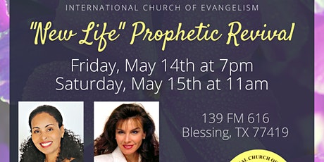 """New Life"" Prophetic Revival tickets"