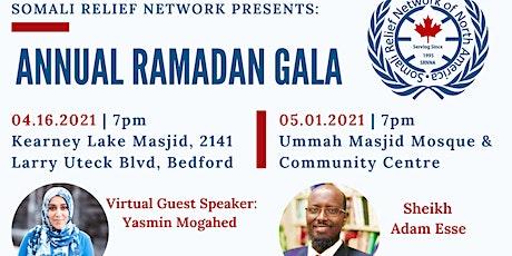SOMALI RELIEF NETWORKS ANNUAL RAMADAN GALA tickets