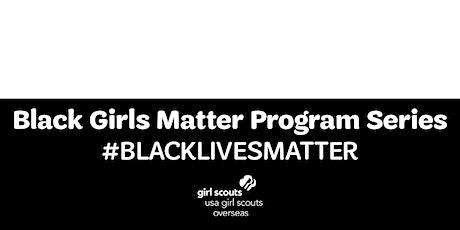 Black Girls Matter: Activism in Action tickets