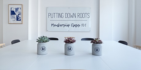 Putting Down Roots Membership Class  5-23-2021 tickets