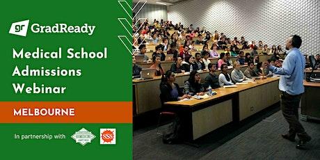 Medical School Admissions Webinar (Melbourne) | GradReady tickets