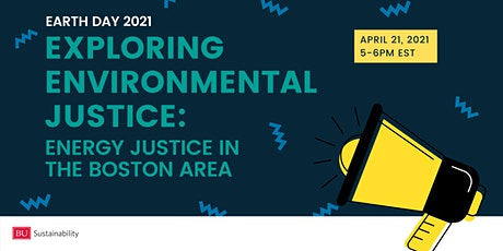 Exploring Environmental Justice: Energy Justice in the Boston Area tickets