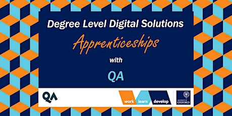 Degree Level Digital Apprenticeships with QA | Apprenticeship Expo tickets