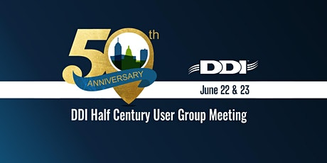 2021 DDI User Group Meeting Sponsorship - 50th Anniversary tickets