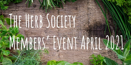 Herb Society Members' Event - April 2021 tickets