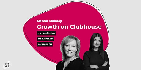 Mentor Monday: Growth on Clubhouse tickets