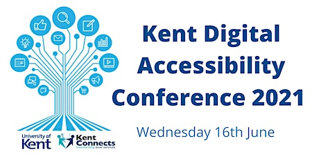 ONLINE Kent Digital Accessibility Conference 2021 tickets