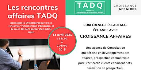 LES RENCONTRES D'AFFAIRES TADQ billets