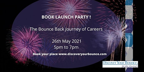 The Bounce Back Journey Of Careers Book Launch Party! tickets