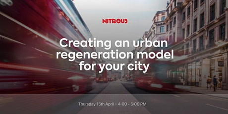 Creating an urban regeneration model for your city tickets