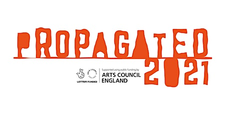 Propagated2021 Exhibition by Simone Frater-Russell tickets