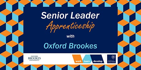 Senior Leaders Apprenticeship with Oxford Brookes | Apprenticeship Expo tickets