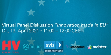 """Virtual Panel Diskussion """"Innovation made in EU"""" Tickets"""