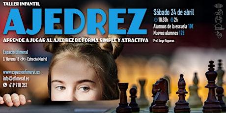 Taller de ajedrez en Espacio Efimeral tickets