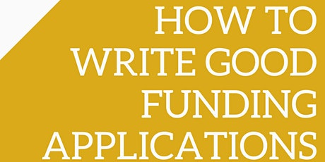 How to Write Good Funding Applications tickets