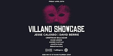 Villano Showcase tickets