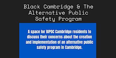 Black Cambridge & Alternative Public Safety Program in Cambridge tickets
