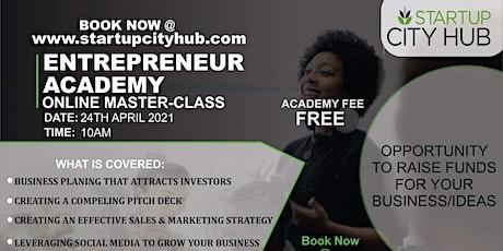 Entrepreneur Academy Masterclass Level  1 biglietti