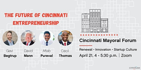 Cintrifuse Cincinnati Mayoral Candidate Forum - Virtual tickets