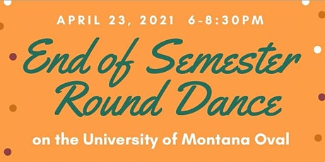 End of Semester Round Dance tickets