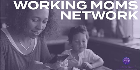 Working Moms Network: Lunch Edition tickets