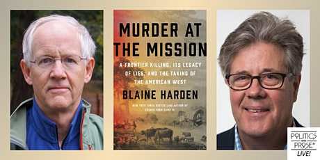 P&P Live! Blaine Harden | MURDER AT THE MISSION with David Maraniss tickets