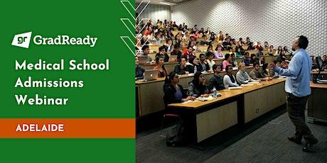 Medical School Admissions Webinar (Adelaide) | GradReady tickets