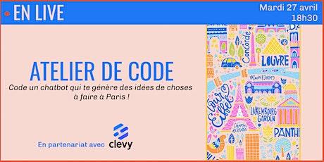 Apprends à coder un chatbot en une heure avec Clevy ! billets