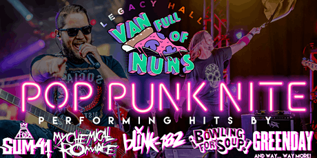 Pop Punk Nite by Van Full of Nuns at Legacy Hall tickets