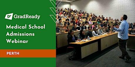 Medical School Admissions Webinar (Perth) | GradReady tickets