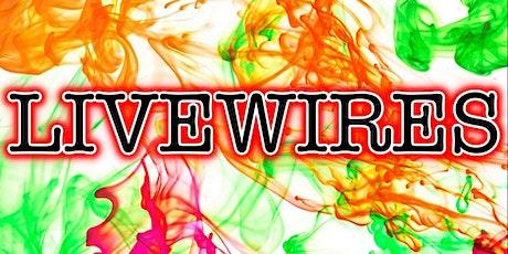 Livewires tickets
