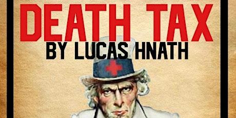 Death Tax by Lucas Hnath tickets