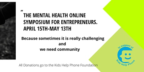 The Mental Health Online Symposium For Entrepreneurs tickets