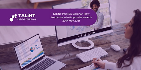 TALiNT PointSix Masterclass: How to choose, win & optimise awards tickets