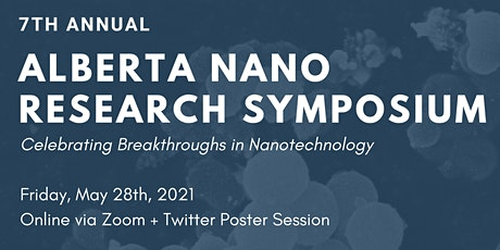 2021 Alberta Nanotechnology Research Symposium tickets