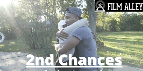 2ND CHANCES.LIFE  FUNDRAISER & FILM SCREENING tickets