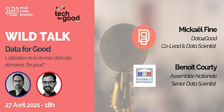 Wild Talk - Tech for Good & utilisation de la donnée tickets