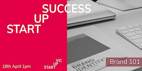 Startup Success Series: Brand 101 tickets